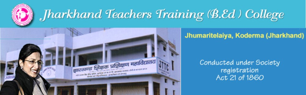 Teachers Training College Jharkhand , Training College Jharkhand, B.Ed College, Jharkhand